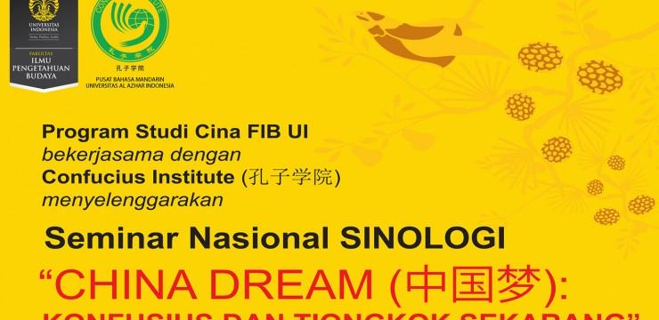 """Seminar Nasional SINOLOGI  """"CHINA DREAM (中国梦):  KONFUSIUS DAN SOSIALISME"""""""