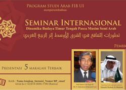 """Seminar Internasional """"Dinamika Budaya Timur Tengah Pasca Musim Semi Arab"""""""