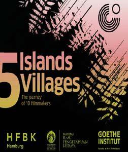 5 Pulau, 5 Desa: Proyek Film Dokumenter Goethe Institut & FIB UI