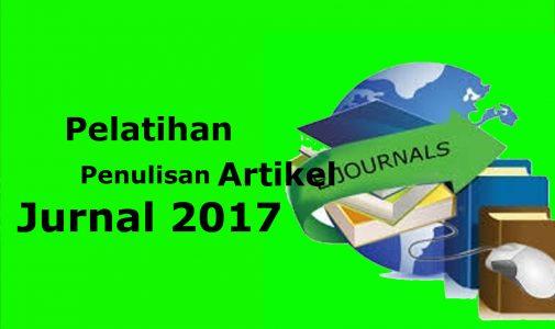 Pelatihan Penulisan Artikel Jurnal 2017