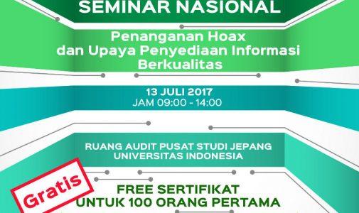 Seminar Nasional Penanggan Hoax dan Upaya Penyediaan Informasi Berkualitas