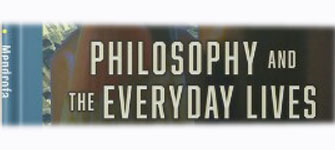 Philosophy And The Everyday Lives
